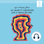 Audiobook, My Favorite Girlfriend was a French Bulldog - Listen to audiobook for free with a free trial.