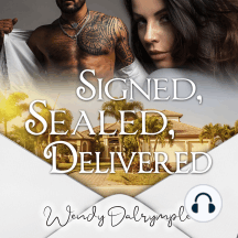 Signed, Sealed, Delivered: A Contemporary Romance