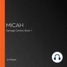 Micah: Damage Control, Book 1