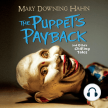 The Puppets Payback: and Other Chilling Tales