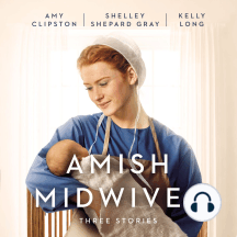 Amish Midwives: Three Stories