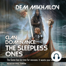 Clan Dominance: The Sleepless Ones #2