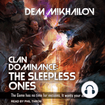 Clan Dominance: The Sleepless Ones #3