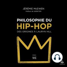 Philosophie du hip-hop : des origines à Lauryn Hill