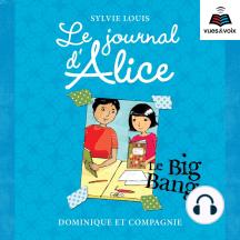 Le journal d'Alice tome 4. Le Big Bang