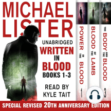 Written In Blood Volume 1: Power in the Blood, Blood of the Lamb, The Body and the Blood: 3 Complete Audiobooks