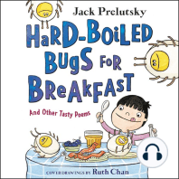 Hard-Boiled Bugs for Breakfast