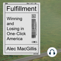 Fulfillment: Winning and Losing in One-Click America