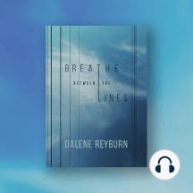 Breathe Between the Lines