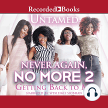 Never Again, No More 2: Getting Back to Me