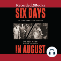 Six Days in August