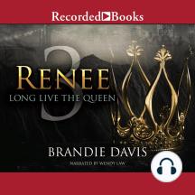 Renee 3: Long Live the Queen