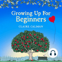 Growing Up for Beginners