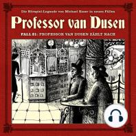 Professor van Dusen, Die neuen Fälle, Fall 21
