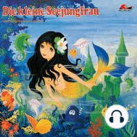 Hans Christian Andersen, Die kleine Seejungfrau