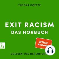 EXIT RACISM - rassismuskritisch denken lernen