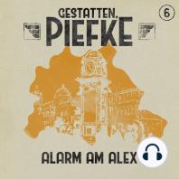 Gestatten, Piefke, Folge 6
