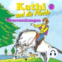 Kathi und die Pferde, Folge 2: Überraschungen