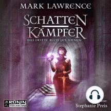 Schattenkämpfer - Das dritte Buch des Ahnen - Das Buch des Ahnen, Band 3 (ungekürzt)