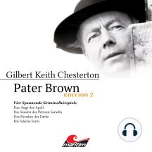 Pater Brown, Edition 2: Vier Spannende Kriminalhörspiele