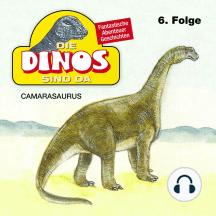 Die Dinos sind da, Folge 6: Camarasaurus