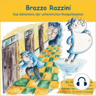 Brazzo Razzini - Das Geheimnis der unheimlichen Rumpelkammer (Ungekürzt)