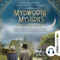 Little Night Murder, A - Mydworth Mysteries, Episode 2 (Unabridged)