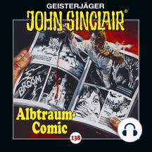 John Sinclair, Folge 138: Albtraum-Comic