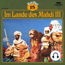 Karl May, Grüne Serie, Folge 15: Im Lande des Mahdi III
