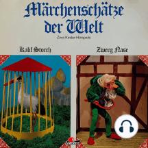 Märchenschätze der Welt, Kalif Storch, Zwerg Nase