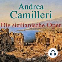 Die sizilianische Oper (Gekürzt)