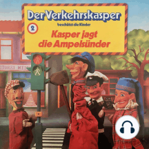 Der Verkehrskasper, Folge 2: Kasper jagt die Ampelsünder