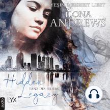 Tanz des Feuers - Hidden Legacy - Nevada-Baylor-Serie, Teil 2 (Ungekürzt)
