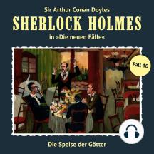 Sherlock Holmes, Die neuen Fälle, Fall 40: Die Speise der Götter