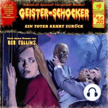 Geister-Schocker, Folge 16: Ein Toter kehrt zurück