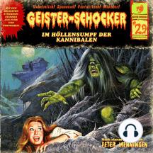 Geister-Schocker, Folge 29: Im Höllensumpf der Kannibalen / Das Ultimatum