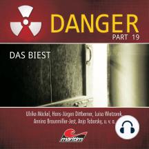 Danger, Part 19: Das Biest
