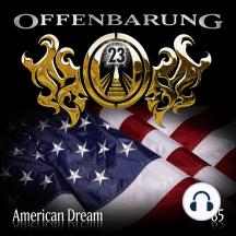 Offenbarung 23, Folge 85: American Dream