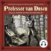 Professor van Dusen, Die neuen Fälle, Fall 19: Professor van Dusen legt einen Köder aus