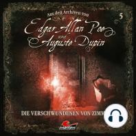 Edgar Allan Poe & Auguste Dupin, Aus den Archiven, Folge 5