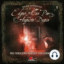 Edgar Allan Poe & Auguste Dupin, Aus den Archiven, Folge 5: Die Verschwundenen von Zimmer 5