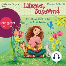 Ein Hase fällt nicht auf die Nase - Liliane Susewind, Band 11 (Ungekürzte Lesung)