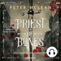 Priest of Bones - Der Kampf um den Rosenthron 1 (Ungekürzt)