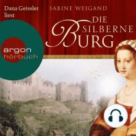 Die silberne Burg (Gekürzte Lesung)