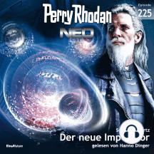 Perry Rhodan Neo 225: Der neue Imperator