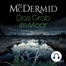 Das Grab im Moor: Kriminalroman