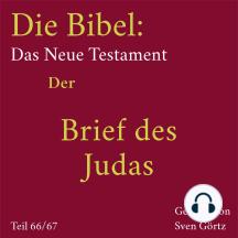 Die Bibel – Das Neue Testament: Der Brief des Judas