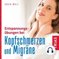 Entspannungsübungen bei Kopfschmerzen und Migräne