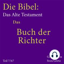 Die Bibel – Das Alte Testament: Das Buch der Richter
