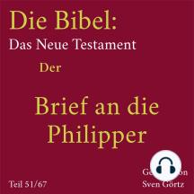 Die Bibel – Das Neue Testament: Der Brief an die Philipper